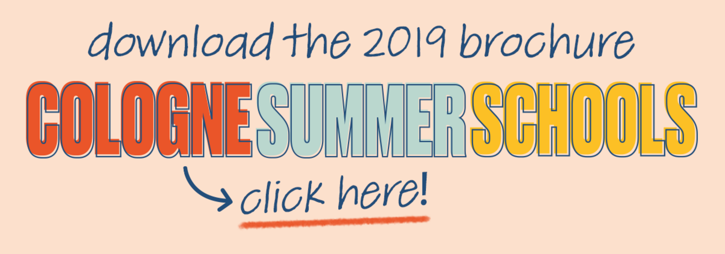 Download the 2019 Brochure for Cologne Summer Schools